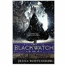 Blackwatch by Jenna Burtenshaw (2012, Hardcover, First Edition)