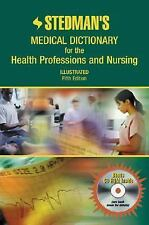 Stedman's Medical Dictionary for the Health Professions and Nursing, 6th Edition
