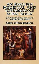 An English Medieval and Renaissance Song Book: Part Songs and Sacred Music