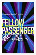 Fellow Passenger by Geoffrey Household (Paperback, 2013)