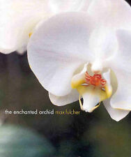 The Enchanted Orchid Max Fulcher.. Free Post