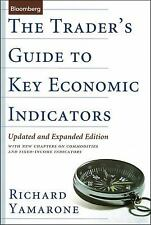 Bloomberg Financial: The Trader's Guide to Key Economic Indicators 91 by...