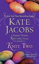 Knit Two (Friday Night Knitting Club, No 2) Jacobs, Kate Paperback