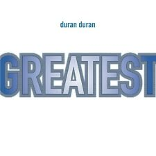 Duran Duran Greatest CD NEW SEALED Planet Earth/Rio/Save A Prayer/Girls On Film+