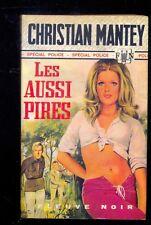 Christian MANTEY Les aussi pires Spécial Police 1052 1973 EO couverture GOURDON