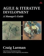 Agile and Iterative Development: A Manager's Guide Larman, Craig Paperback