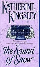 The Sound of Snow Kingsley, Katherine Mass Market Paperback
