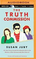 The Truth Commission by Susan Juby (2016, MP3 CD, Unabridged)