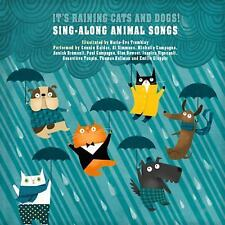It's Raining Cats and Dogs! : Sing-Along Animal Songs (2016, Picture Book)