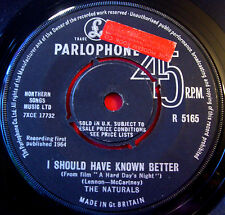 "The Naturals I Should Have Known Better 7"" UK ORIG 1964 Parlophone b/w Didn' I?"