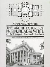 The Architecture of McKim, Mead & White in Photographs, Plans and Elevations (Do