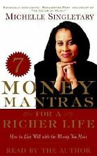 7 Money Mantras for a Richer Life : How to Live Well with the Money You Have New