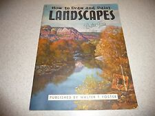 How to Draw and Paint Landscapes, #8 Walter Foster Publ.