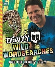 NEW - Deadly: Wild Wordsearches, Backshall, Steve - Paperback Book | 97814440153