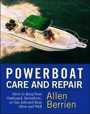 Powerboat Care Repair How to Keep Your Outboard Sterndrive Gas Inboar Book