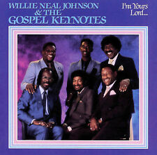 Willie Neal Johnson & The Gospel Keynotes - I'm Yours Lord - New Factory  CD