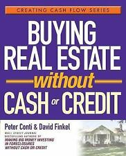 Buying Real Estate Without Cash or Credit, Finkel, David, Conti, Peter, Good Boo