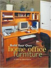 Build Your Own Home Office Furniture (Popular Woodworking)-ExLibrary