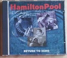 Hamilton Pool - Return To Zero (CD)