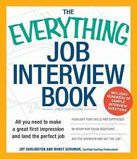 Everything Job Interview Book: All you need to make a great first impression and