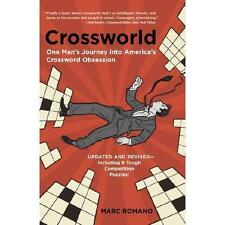Crossworld : One Man's Journey into America's Crossword Obsession by Marc...