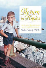 Return to Naples: Thirteen Summers That Changed My Life by