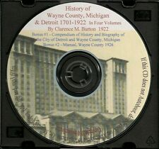 History of Wayne County Michigan and Detroit 1701-1922  in Four Volumes