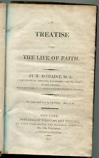 A Treatise Upon The Life of Faith by W. Romaine - 1809
