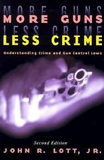More Guns, Less Crime: Understanding Crime and Gun-Control Laws