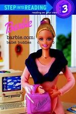Barbie.com: Ballet Buddies (Step-Into-Reading, Step 3), Barbara Richards, Good B