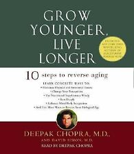 Grow Younger, Live Longer : Ten Steps to Reverse Aging by David Simon and De…