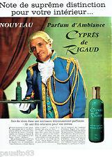 PUBLICITE ADVERTISING 1016  1963  Cyprès de Rigaud  parfum d'ambiance  atomiseur