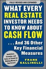What Every Real Estate Investor Needs to Know About Cash Flow... And 36 Other Ke