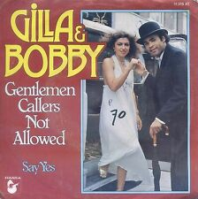 7inch GILLA & BOBBY FARRELL gentlemen callers not allowed HOLLAND 1977 WOC