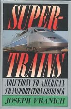 SUPERTRAINS, 1991 BOOK (TGV HIGH-SPEED TRAIN CVR