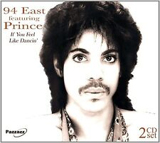 94 EAST FEATURING PRINCE - IF YOU FEEL LIKE DANCING 2 CD NEU PRINCE