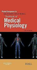Pocket Companion to Guyton and Hall Textbook of Medical Physiology, 12e (Guyton