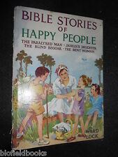 Bible Stories of Happy People  - 1954-1st - Vintage Children's Christian, Christ