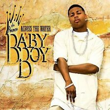 Across the Water 2007 by Baby Boy Da Prince - Disc Only No Case
