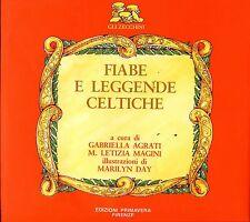 c. G. Agrati - M.L. Magini FIABE E LEGGENDE CELTICHE