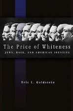 The Price of Whiteness: Jews, Race, and American Identity-ExLibrary