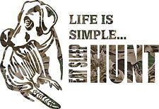 Life is simple EAT SLEEP HUNT  Sticker