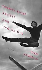 Joan Acocella: Twenty-Eight Artists and Two Saints--Essays (HB/DJ)
