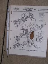 1966 Clinton D15-1000 Chainsaw Illustrated Basic Parts List MORE IN OUR STORE  G