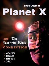 Planet X and the Kolbrin Bible Connection : Why the Kolbrin Bible Is the...