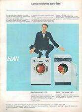 ▬► PUBLICITE ADVERTISING AD ELAN Machine à laver Séche linge séchoir