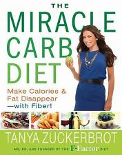 NEW - The Miracle Carb Diet: Make Calories and Fat Disappear--with Fiber!