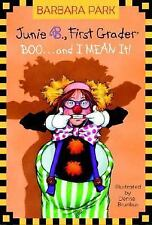 Junie B., First Grader: BOO...and I MEAN It! (A Stepping Stone Book(TM-ExLibrary