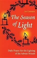 NEW - The Season of Light: daily Prayer for the Lighting of the Advent Wreath