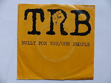TRB Bully for you / our people 1C006 06975